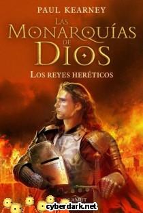 Los Reyes Heréticos / Las Monarquías de Dios 2
