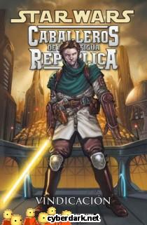 Vindicación / Star Wars: Caballeros de la Antigua República 6 - cómic
