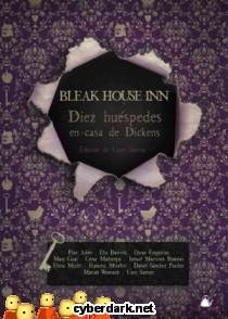 Bleak House Inn. Diez Huéspedes en Casa de Dickens