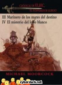 Crónicas de Elric, El Emperador Albino 3-4