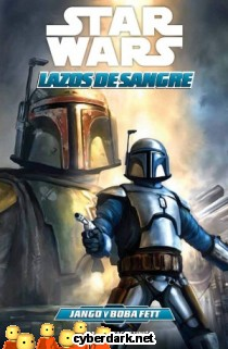 Jango y Boba Fett / Star Wars: Lazos de Sangre 1 - cómic