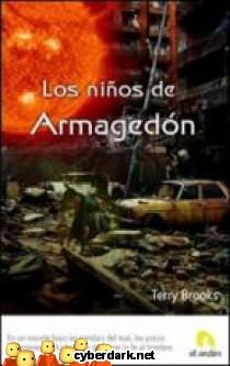 Los Niños del Armagedón / La Génesis de Shannara 1