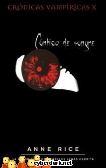 Cántico de Sangre / Crónicas Vampíricas 10