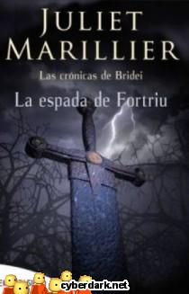 La Espada de Fortriu / Las Crónicas de Bridei 2