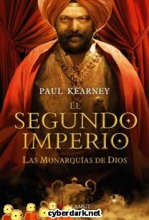 El Segundo Imperio / Las Monarquías de Dios 4