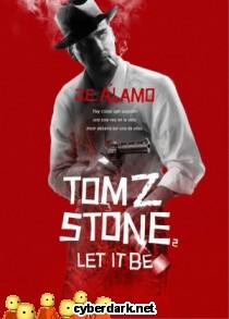 Let It Be / Tom Z. Stone 2