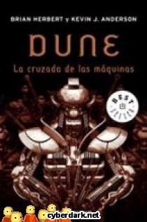 La Cruzada de las Máquinas / Leyendas de Dune 2