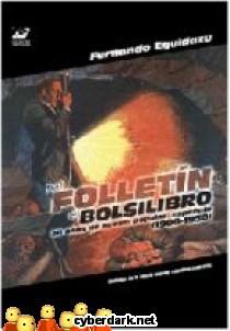 Del Folletín al Bolsilibro. 50 Años de Novela Popular en España