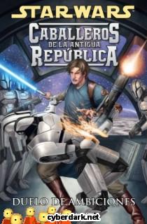 Duelo de Ambiciones / Star Wars: Caballeros de la Antigua República 7 - cómic