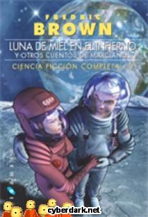Luna de Miel en el Infierno / Ciencia Ficción Completa 2