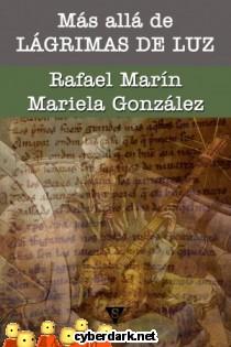Más Allá de 'Lágrimas de Luz' - ebook