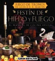 Festín de Hielo y Fuego. El Manual de Cocina Oficial