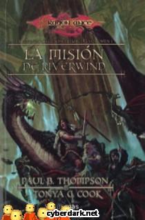 La Misión de Riverwind / Preludios de la Dragonlance, 2ª Trilogía, 1