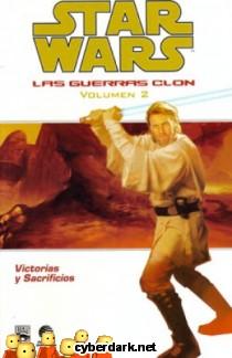 Victorias y Sacrificios / Star Wars: Las Guerras Clon 2 - cómic