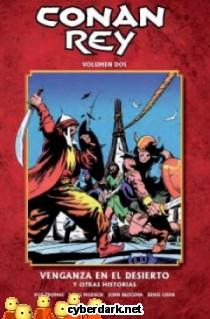 Venganza en el Desierto y Otras Historias / Conan Rey 2 (de 11)- cómic
