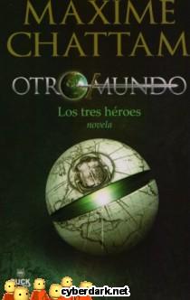 Los Tres Héroes / Otromundo 1