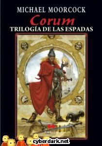 Corum. Trilogía de las Espadas