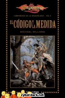 El Código y la Medida / Los Compañeros de la Dragonlance 4