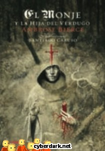 El Monje y la Hija del Verdugo - ilustrado