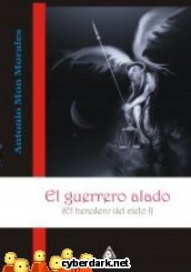 El Guerrero Alado / El Heredero del Cielo 1