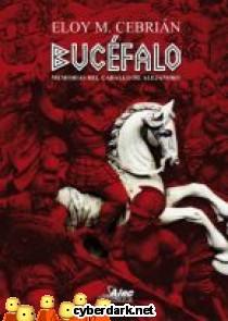 Bucéfalo. Memorias del Caballo de Alejandro