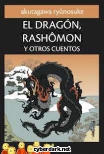 El Dragón, Rashomon y Otros Cuentos