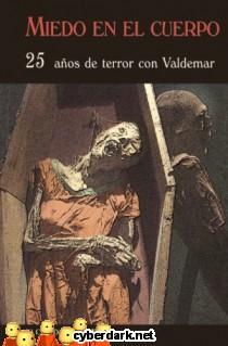 Miedo en el Cuerpo. 25 Años de Terror con Valdemar