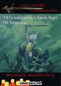 Crónicas de Elric, El Emperador Albino 7-8