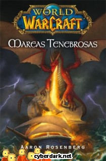 World of Warcraft. Mareas Tenebrosas