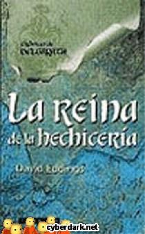 La Reina de la Hechicería / Crónicas de Belgarath 2