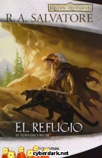 El Refugio / El Elfo Oscuro, 1ª Trilogía, 3