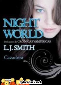 Cazadora / Night World 3