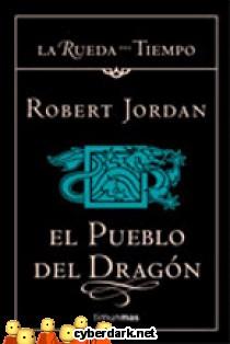 El Pueblo del Dragón / La Rueda del Tiempo 6