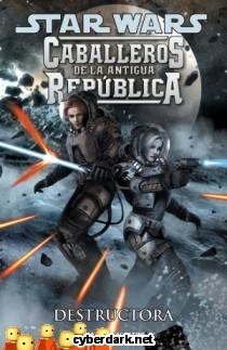 Destructora / Star Wars: Caballeros de la Antigua República 8 - cómic