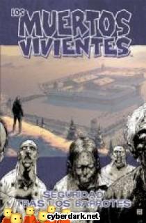 Seguridad tras los Barrotes / Los Muertos Vivientes 3