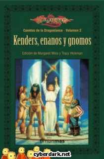 Kenders, Enanos y Gnomos / Cuentos de la Dragonlance, 1ª Trilogía, 2