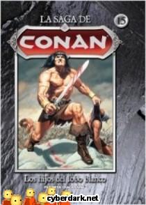 Los Hijos del Lobo Blanco / La Saga de Conan 15 - cómic