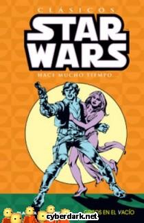 Gritos en el Vacío / Clásicos Star Wars 4 - cómic