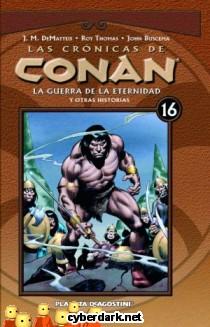 La Guerra de la Eternidad / Las Crónicas de Conan 16 - cómic