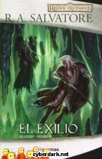 El Exilio / El Elfo Oscuro, 1ª Trilogía, 2