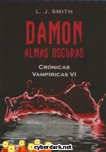Damon. Almas Oscuras / Crónicas Vampíricas 6