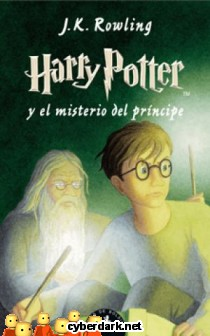 Harry Potter y el Misterio del Príncipe / Harry Potter 6