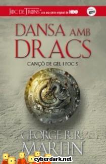 Dansa amb Dracs / Canço de Gel i Foc 5