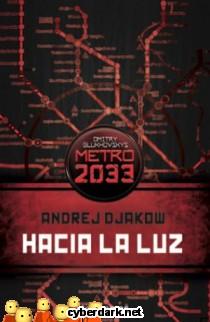 Metro 2033. Hacia la Luz