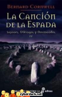 La Canción de la Espada / Sajones, Vikingos y Normandos 4