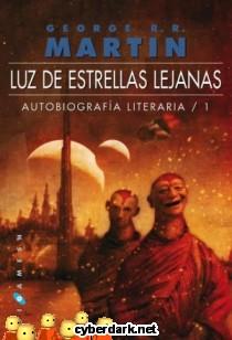 Luz de Estrellas Lejanas / Autobiografía Literaria 1