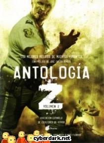 Antología Z. Los Mejores Relatos de Muertos Vivientes 2