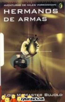 Hermanos de Armas / Las Aventuras de Miles Vorkosigan 5