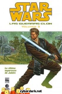 La Última Esperanza de Jabiim / Star Wars: Las Guerras Clon 3 - cómic