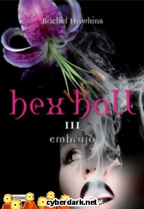 Embrujo / Hex Hall 3
